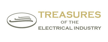 History Electricity Treasures of the Electrical Industry